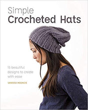 Load image into Gallery viewer, Simple Crocheted Hats by Vanessa Mooncie