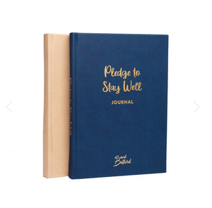 "The ""Pledge To Stay Well"" Journal"