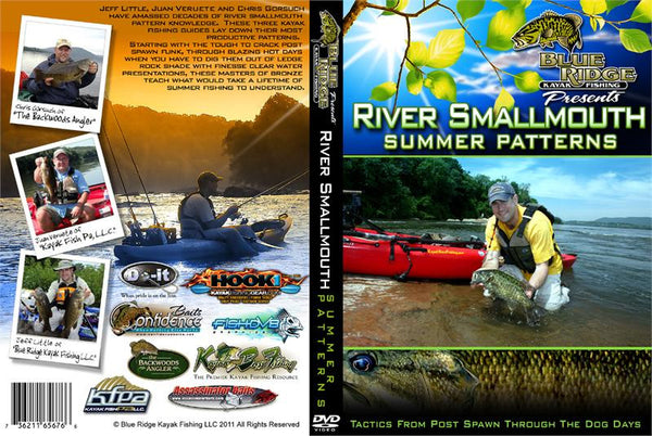 River Smallmouth Summer Patterns - Jeff Little  Magazines - Books - DVDs Blue Ridge Kayak Fishing - Hook 1 Outfitters/Kayak Fishing Gear