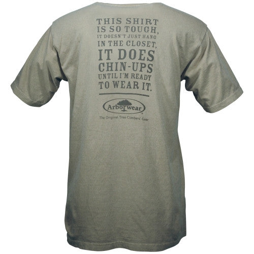 "A Grey T-Shirt That Reads: ""This Shirt Is So Tough, It Doesn't Just Hang In The Closet. It Does Chin-Ups Until I'm Ready To Wear It""."