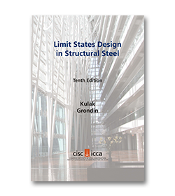 Limit States Design in Structural Steel 10th Edition, 2nd Revised Printing 2018