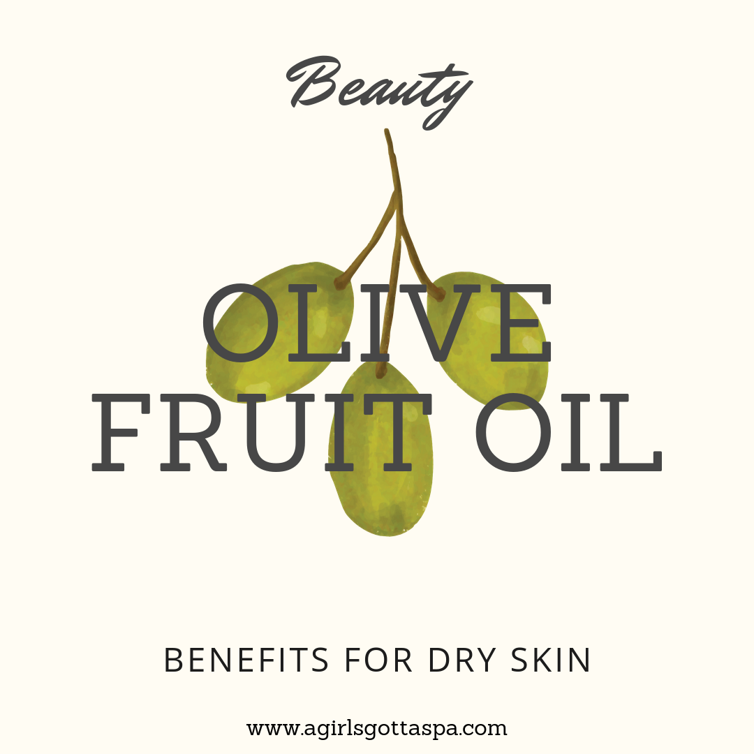 describes the benefits of olive oil for the skin