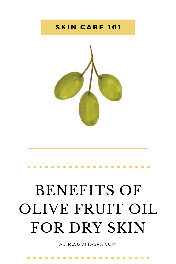 Benefits of olive oil for the skin.