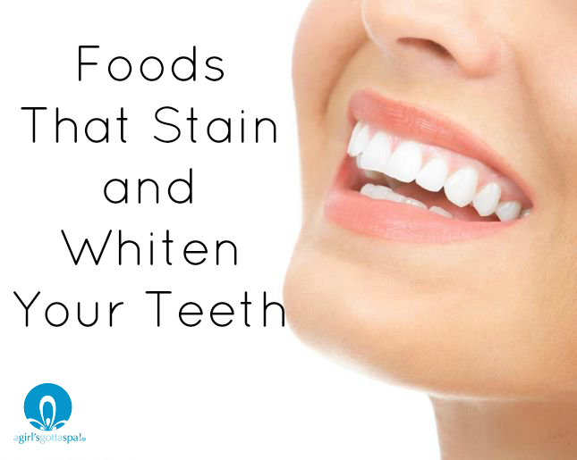 Foods that stain and whiten your teeth. Great to know foods to avoid and foods that help whiten teeth. via @agirlsgottaspa