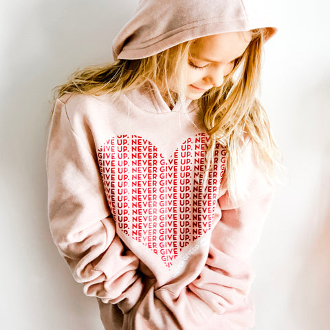 KIDS HEART NEVER GIVE UP. HOODIE