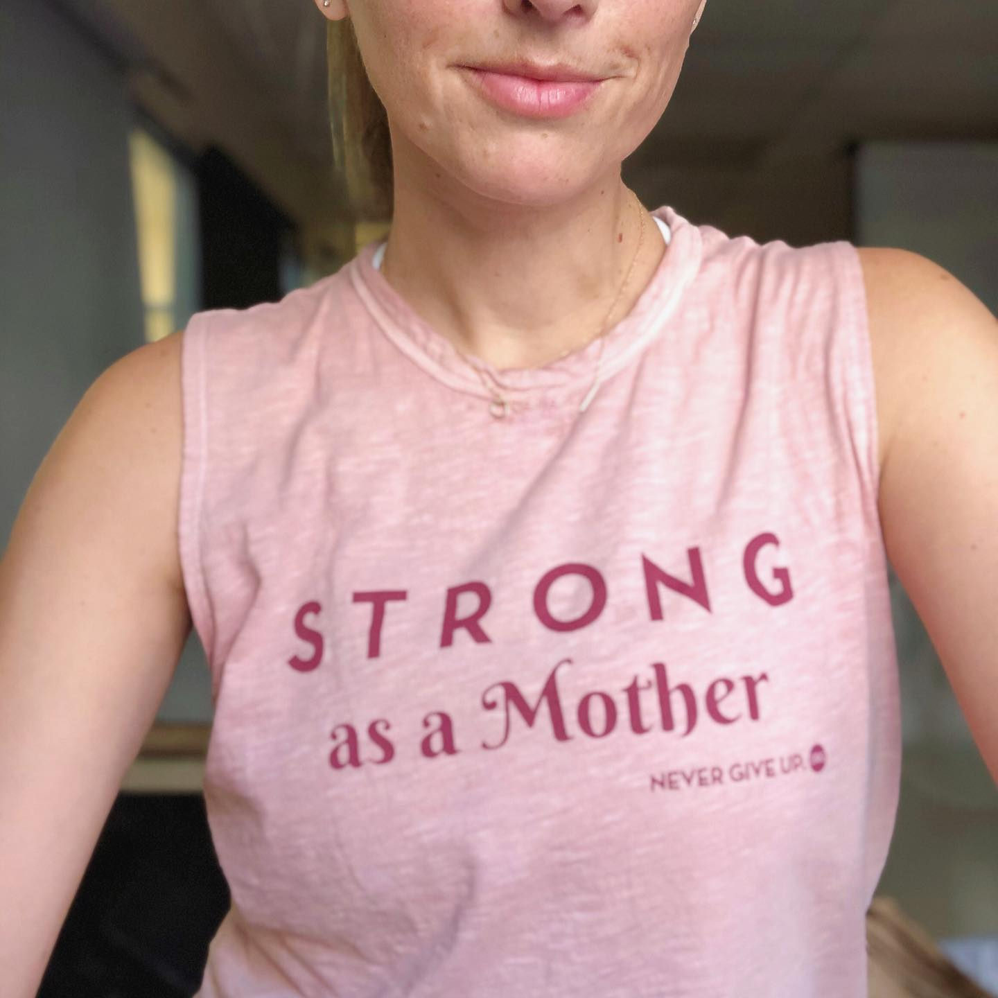 STRONG AS A MOTHER TANK (ROSE)