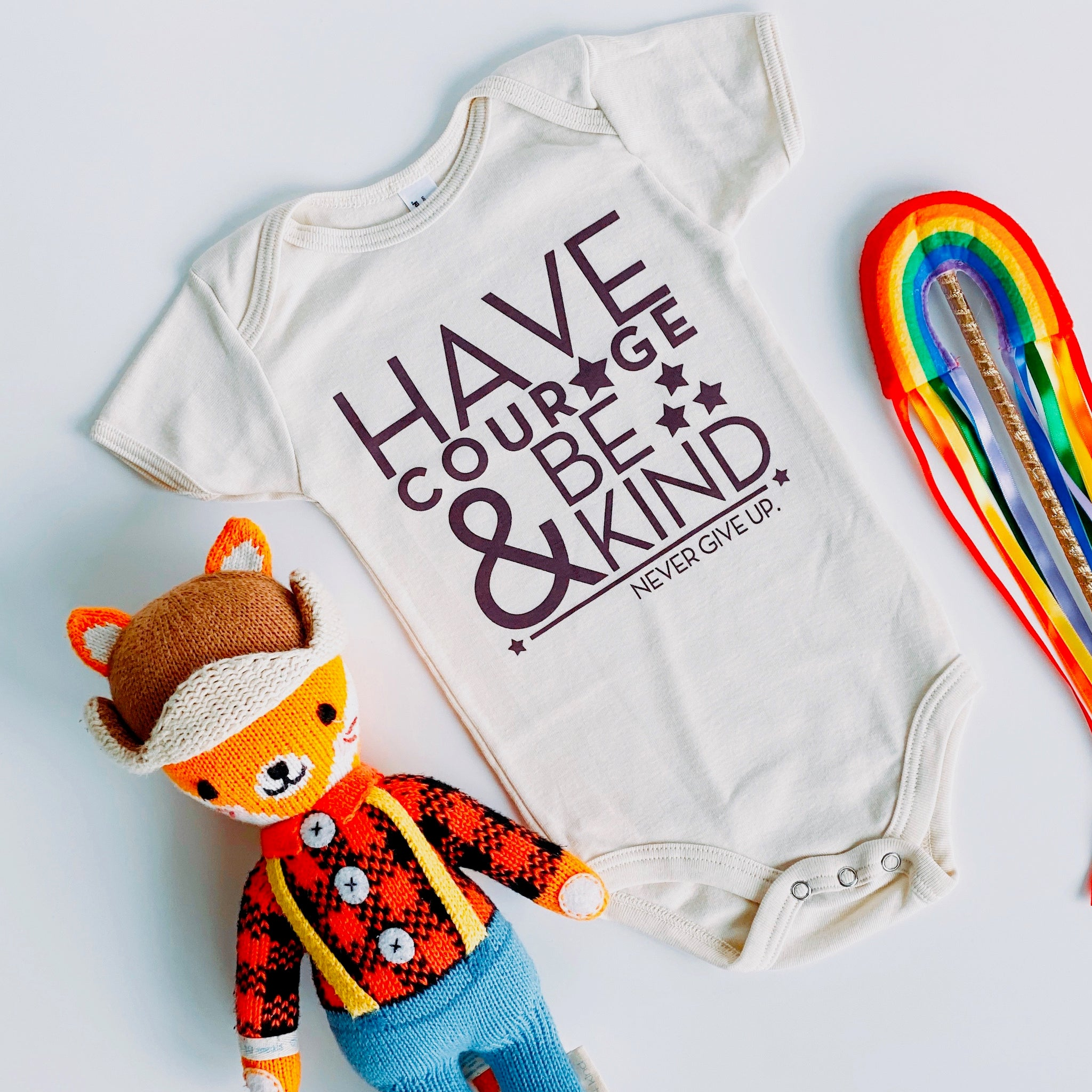 HAVE COURAGE & BE KIND ONESIE