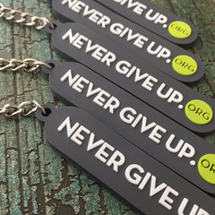 NEVER GIVE UP. KEYCHAIN
