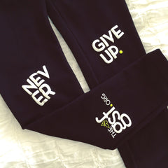 NEVER GIVE UP. LEGGINGS
