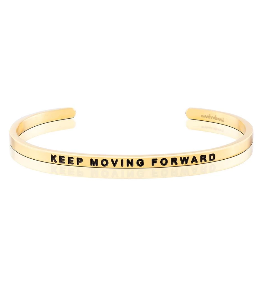 KEEP MOVING FORWARD BRACELET for AIDEN