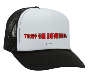 TRUST THE UNIVERSE TRUCKER HAT