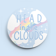 "Load image into Gallery viewer, Head in the Clouds 2.25"" Button"