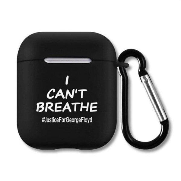 Coque AirPods Black Lives Matter - I Can't Breathe - Airpods