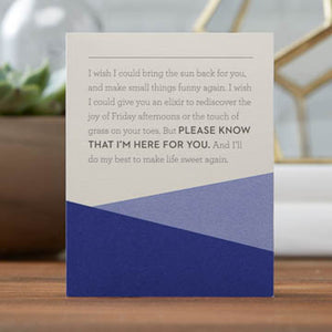 Please Know That I'm Here For You - Card