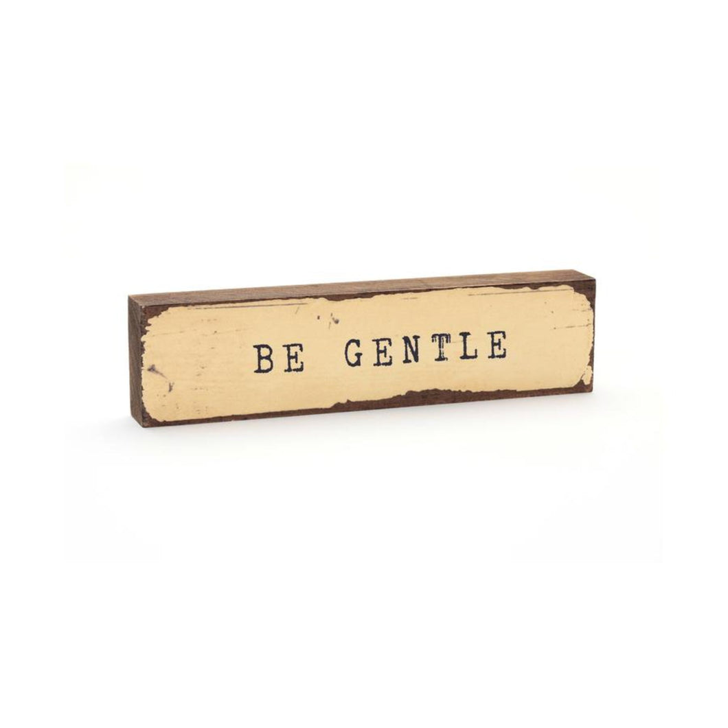 Be Gentle - Timber Bit