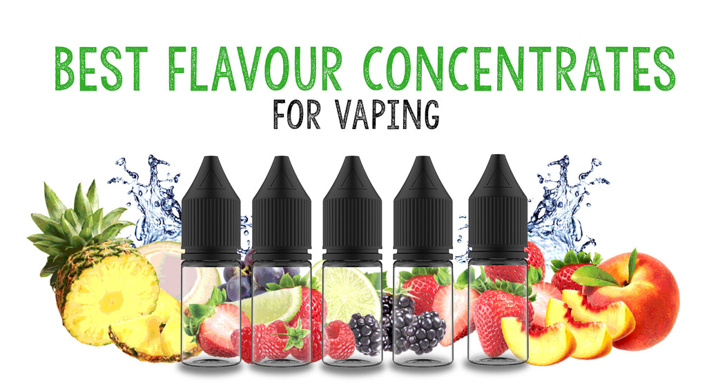 Best Flavour Concentrates for Vaping