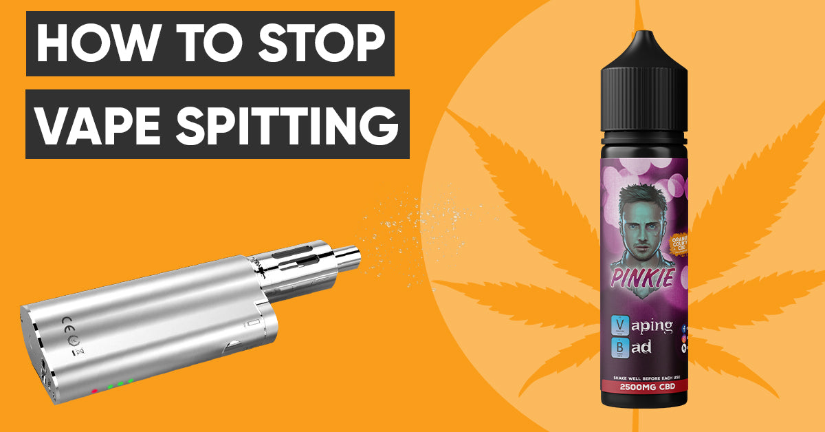 HOW TO STOP VAPE SPITTING