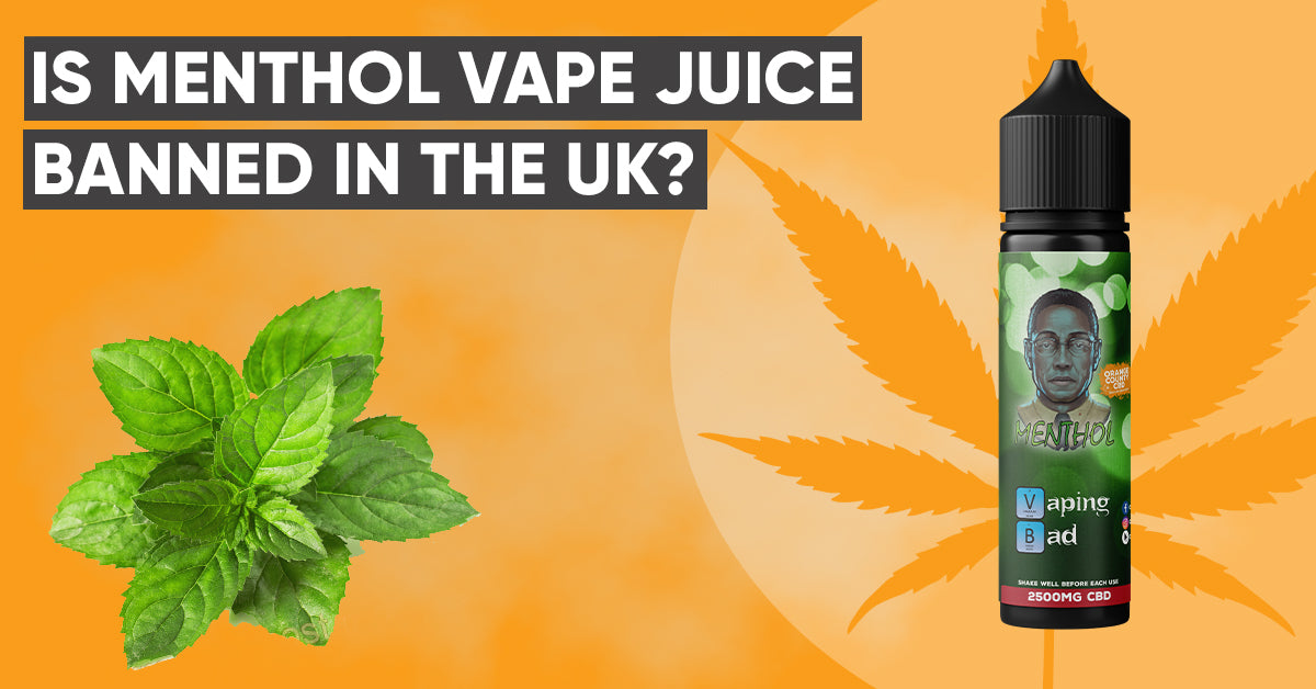 Is menthol vape juice banned in the UK?