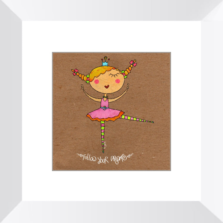 Princess Ballerina Follow Your Dreams Framed Print