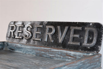Antique Sign With Individually Mounted Lettering Saying 'Reserved'