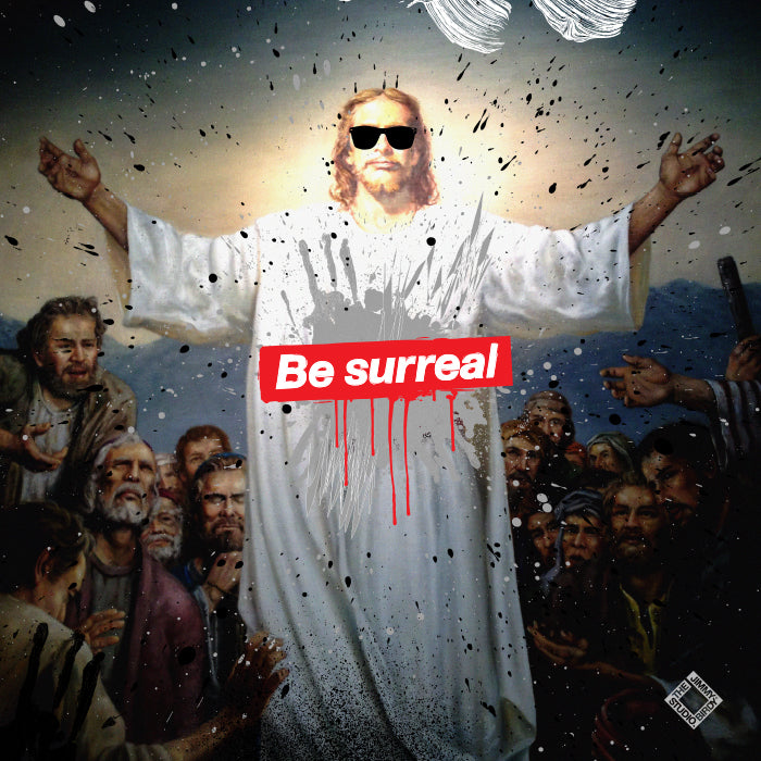 BE SURREAL