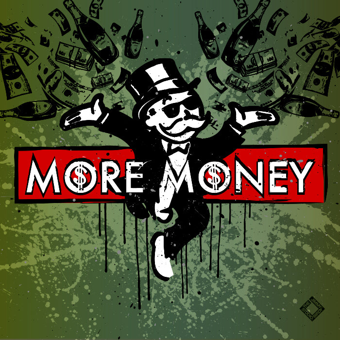 MORE MONEY