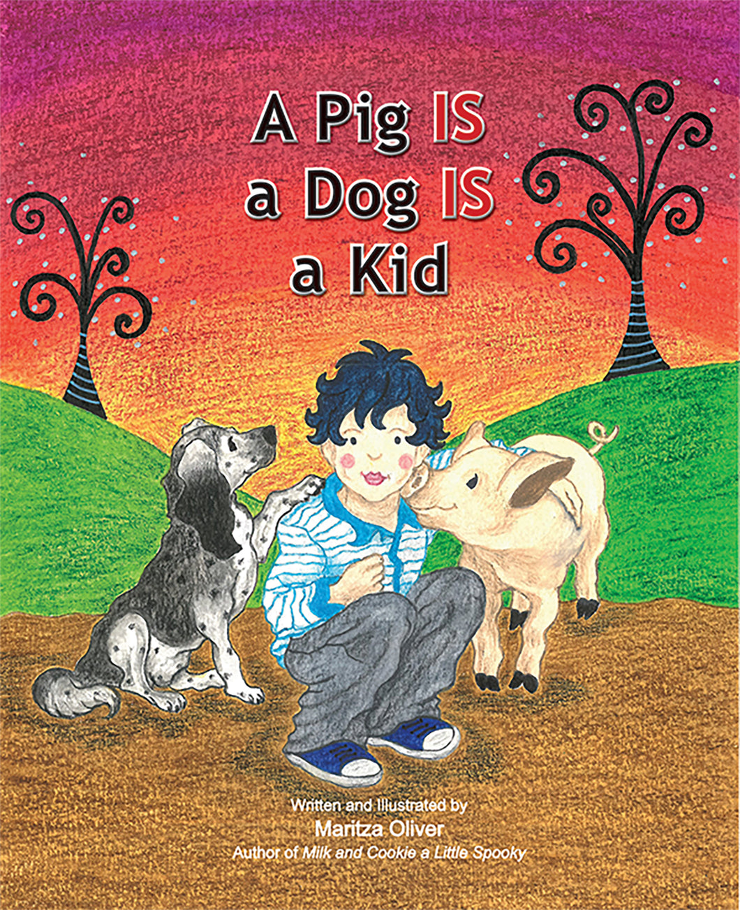 A Pig IS a Dog IS a Kid