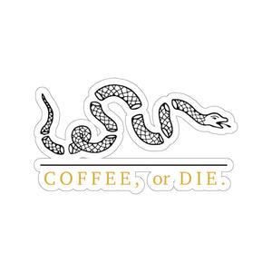 Coffee, or Die - Sticker
