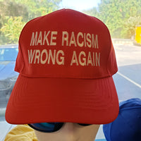 Make Racism Wrong Again Hat