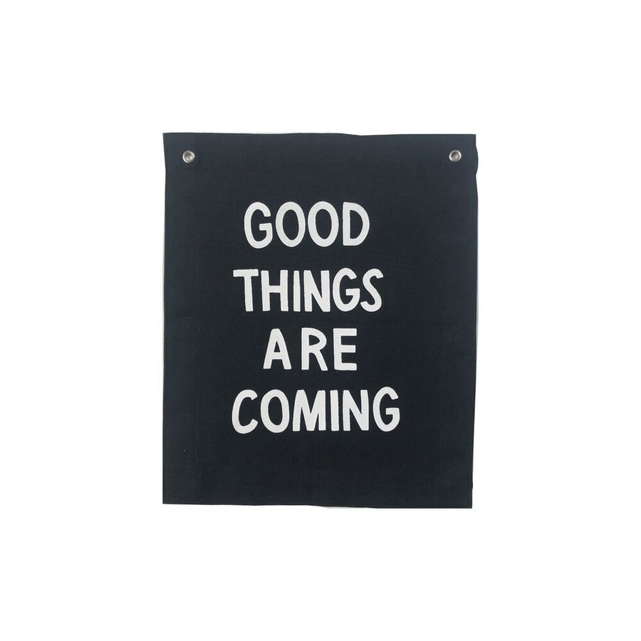 Good Things are Coming Banner