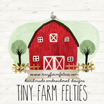 Tiny Farm Felties