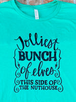 Jolliest bunch of elves short sleeved tshirt