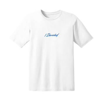 I Decided Embroidered White T-Shirt