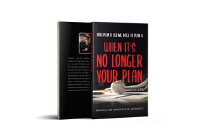 When It's No Longer Your Plan: How Plan B Led Me Back To Plan A