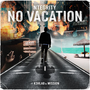 Ntegrity - No Vacation Feat. Mission & K3hlab (Single 2020)