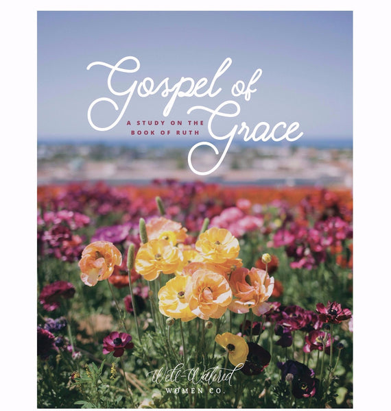 Ruth: Gospel of Grace Bible Study