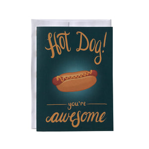 Hot Dog You're Awesome Card