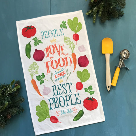 Kitchen Wisdom People Who Love Food Quote Linen-Cotton Canvas Tea Towel