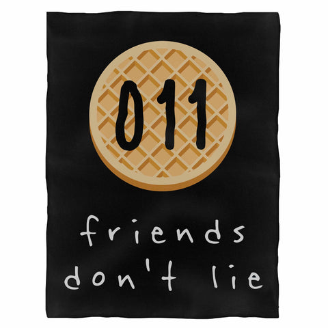 011 Friends Dont Lie  Fleece Blanket