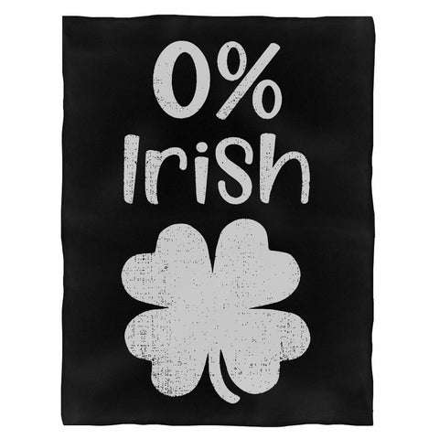 0% Irish Funny St Patrick'S Day Fleece Blanket