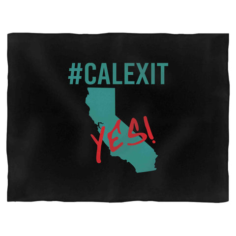 #Calexit Yes! California Secede Fleece Blanket