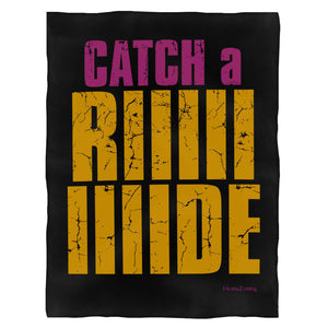 Catch A Ride Borderlands Fleece Blanket