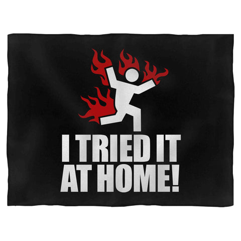 I Tried It At Home Science Fail Epic Funny Fleece Blanket
