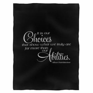It Is Our Choices Dumbledore Quote Inspirational Harry Potter Fan Geek Fleece Blanket