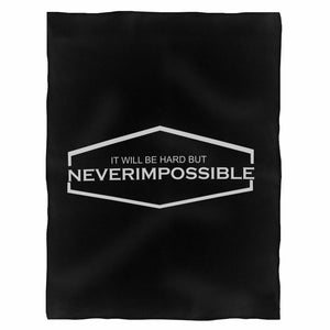 It Will Be Hard But Never Impossible Fleece Blanket