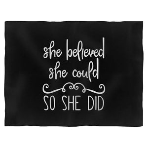 She Believed She Could So She Did Christian Inspirational Fleece Blanket