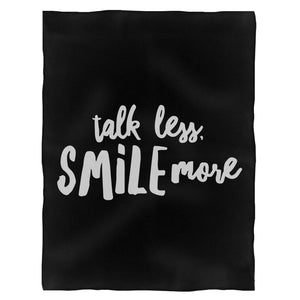 Talk Less Smile More Hamilton Fleece Blanket