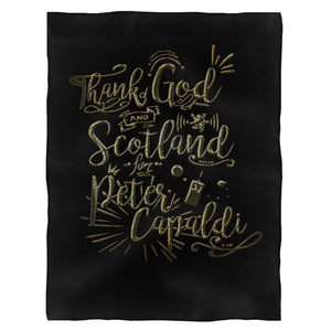 Thank God And Scotland For Peter Capaldi Fleece Blanket