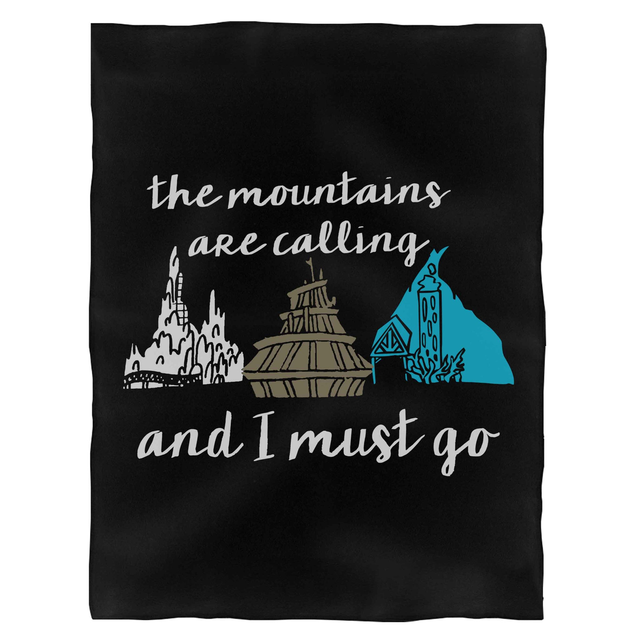 The Mountains Are Calling And I Must Go Fleece Blanket