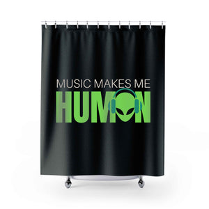 Music Makes Me Human Shower Curtains